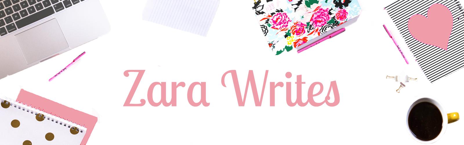 Zara Writes